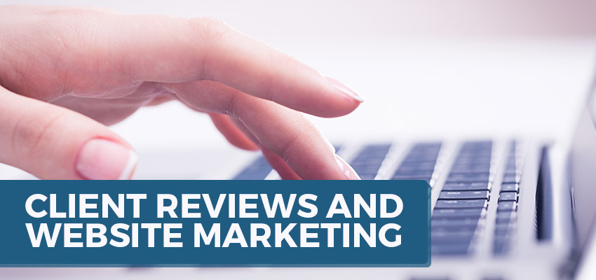 Client Reviews and Website Marketing